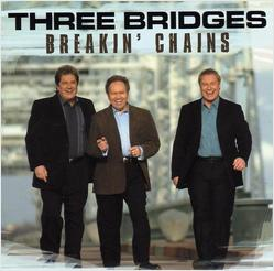 Three Bridges - Breakin' Chains