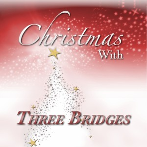 Christmas With Three Bridges Album Cover 2011