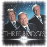 Three Bridges - Believe